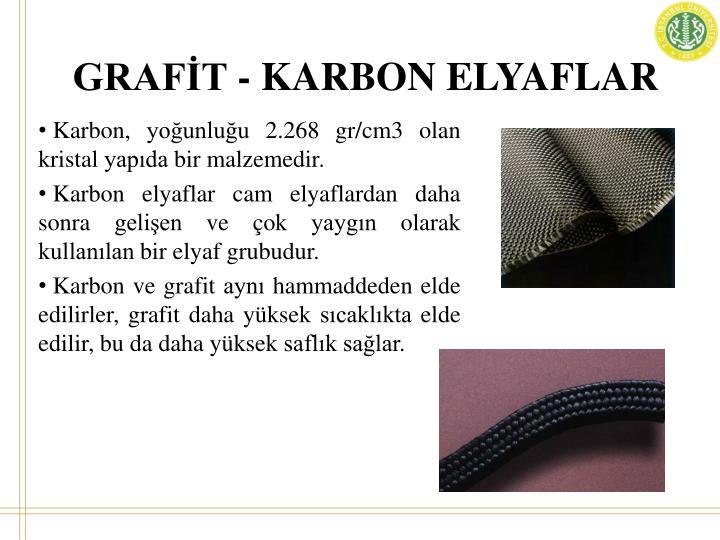 GRAFİT - KARBON ELYAFLAR