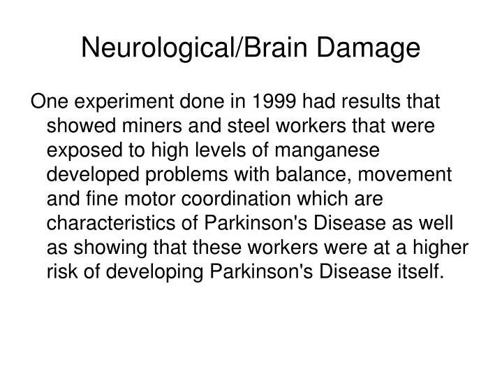 Neurological/Brain Damage