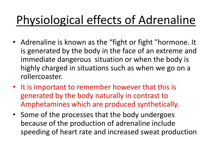 Physiological effects of Adrenaline