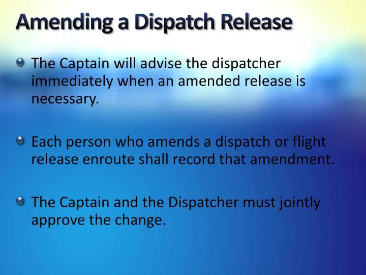 Amending a Dispatch Release
