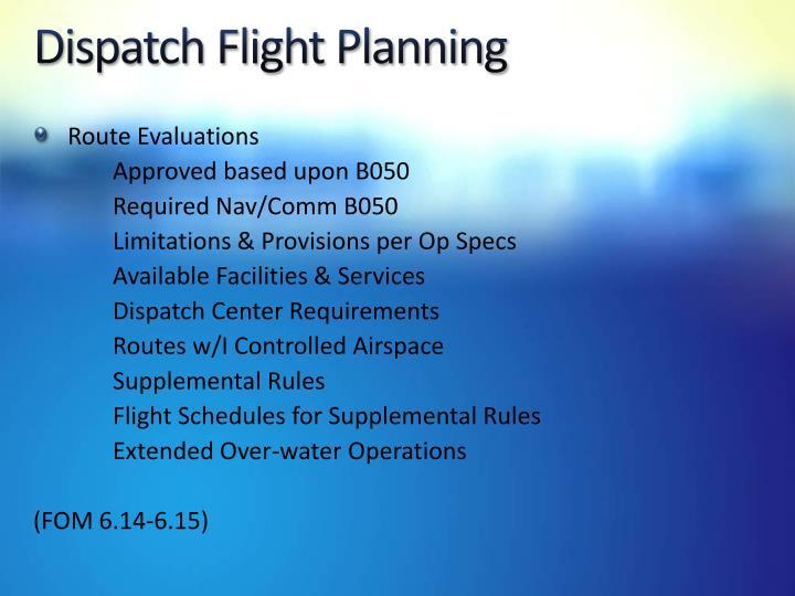 Dispatch Flight Planning