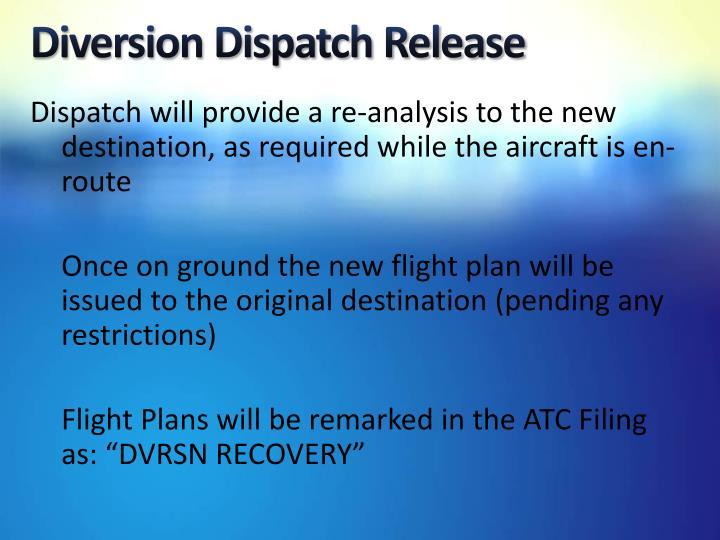 Diversion Dispatch Release