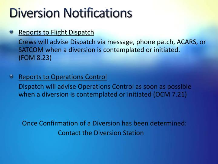 Diversion Notifications