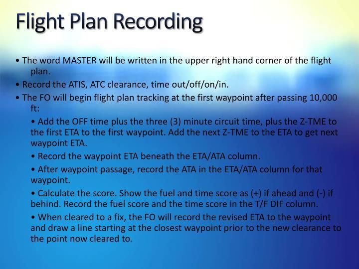Flight Plan Recording