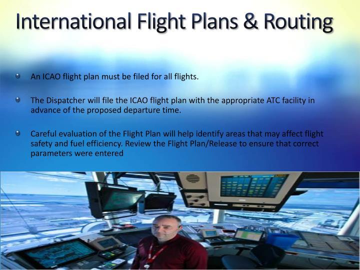 International Flight Plans & Routing