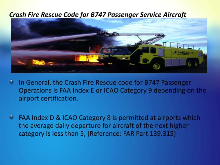 Crash Fire Rescue Code for B747 Passenger Service Aircraft