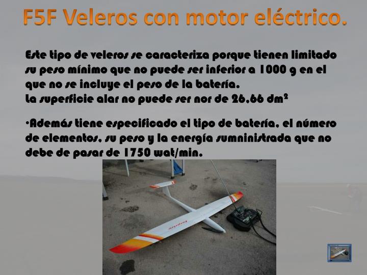 F5F Veleros con motor eléctrico.