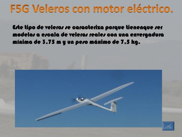 F5G Veleros con motor eléctrico.