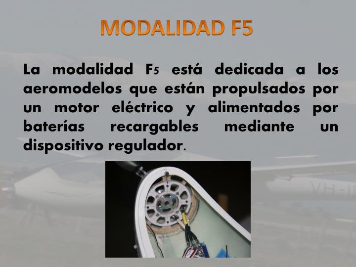 MODALIDAD F5