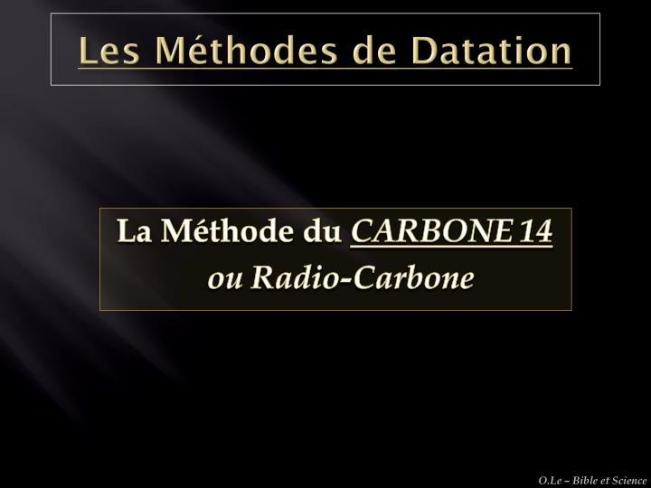Les Méthodes de Datation