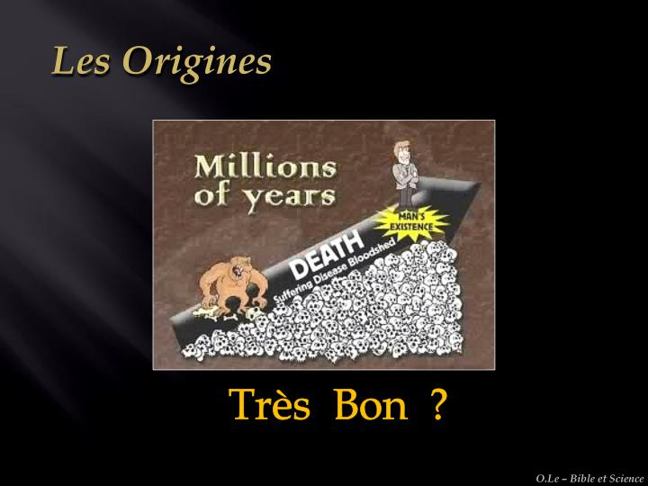 Les Origines