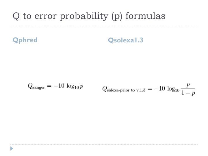 Q to error probability (p) formulas