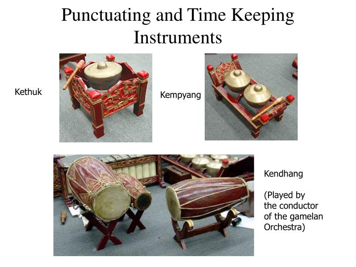 Punctuating and Time Keeping Instruments