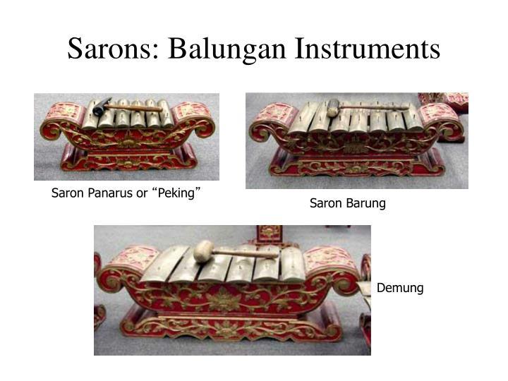 Sarons: Balungan Instruments