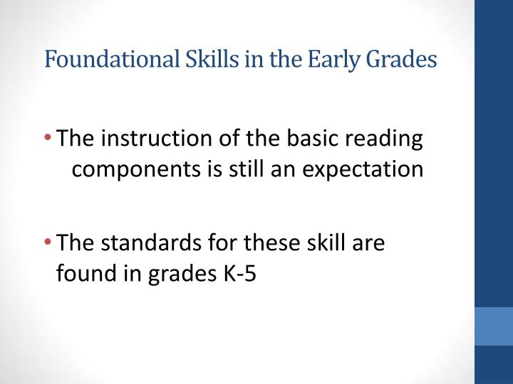 Foundational Skills in the