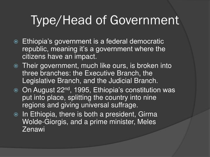 Type/Head of Government