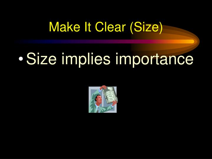 Make It Clear (Size)