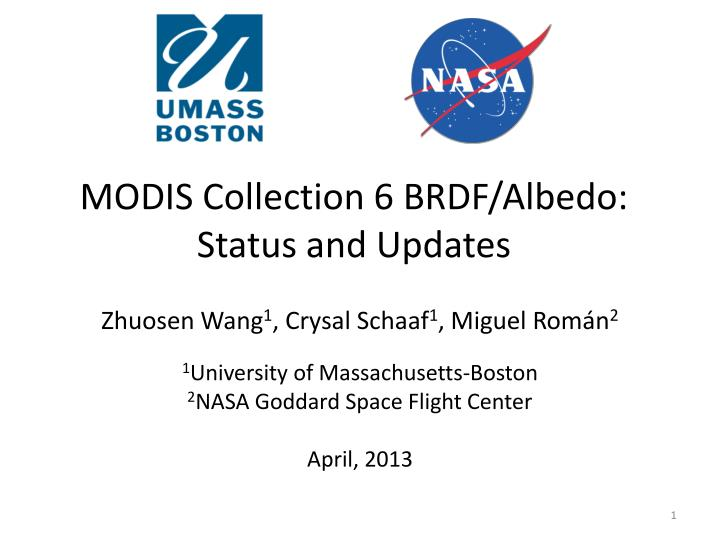 Modis collection 6 brdf albedo status and updates