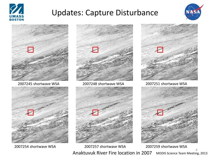 Updates: Capture Disturbance