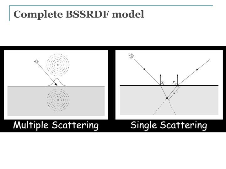Complete BSSRDF model