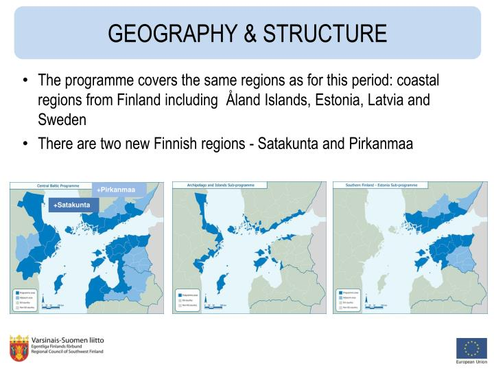 The programme covers the same regions as for this period: coastal regions from Finland including