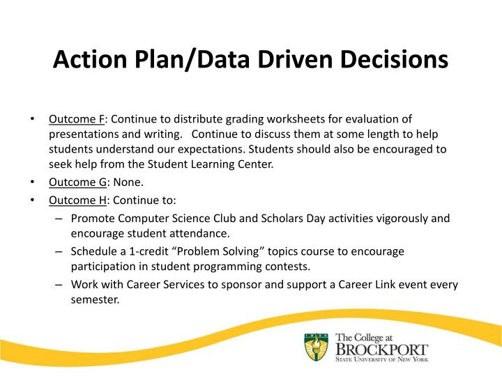 Action Plan/Data Driven Decisions