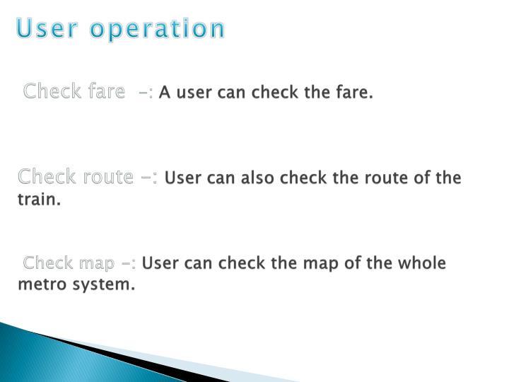User operation