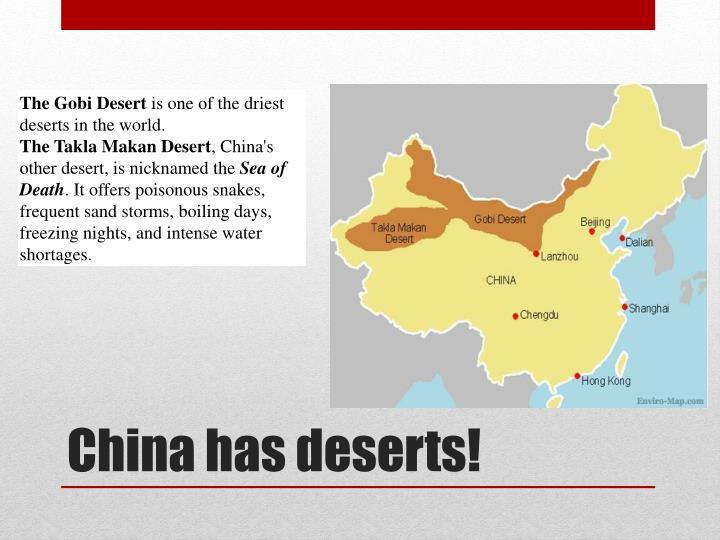 China has deserts!