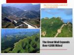 the great wall expands over 4 000 miles