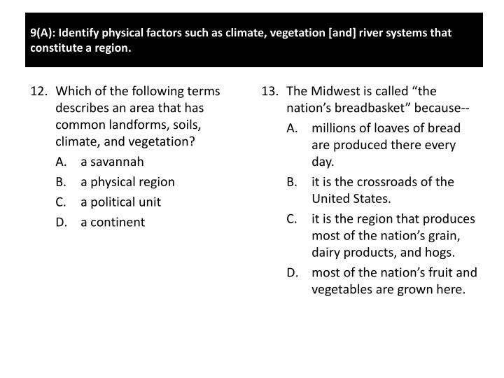 "The Midwest is called ""the nation's breadbasket"" because--"