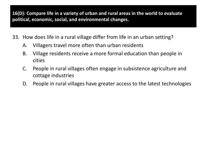 How does life in a rural village differ from life in an urban setting?