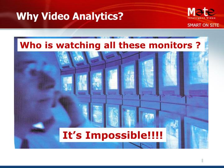 Why Video Analytics?