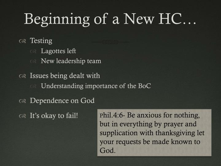 Beginning of a New HC…
