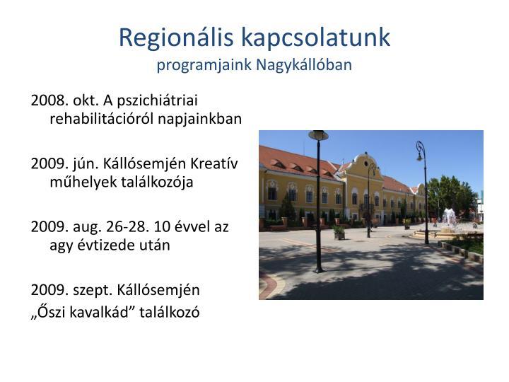 Regionális kapcsolatunk