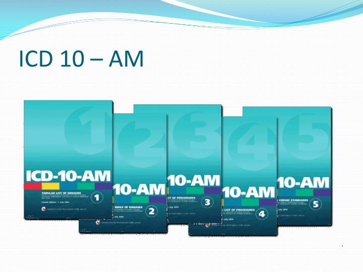 ICD 10 – AM