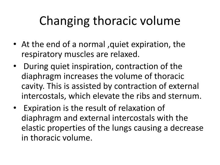 Changing thoracic volume