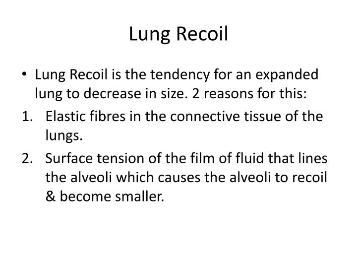 Lung Recoil