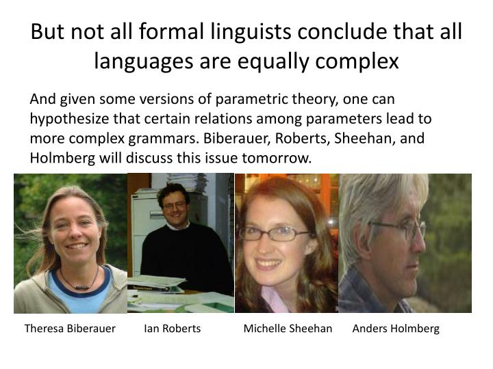 But not all formal linguists