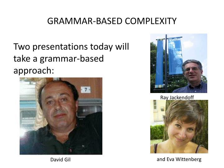 GRAMMAR-BASED COMPLEXITY
