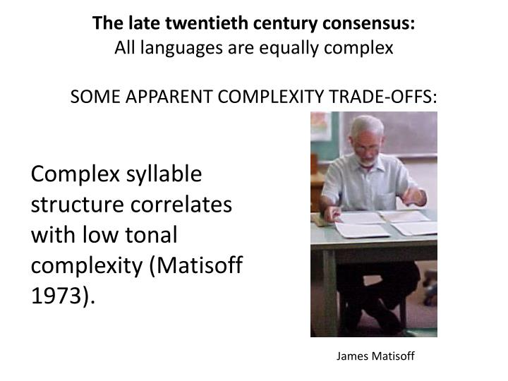 The late twentieth century consensus: