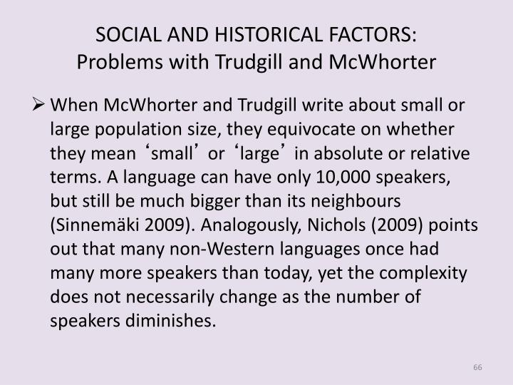 SOCIAL AND HISTORICAL FACTORS: