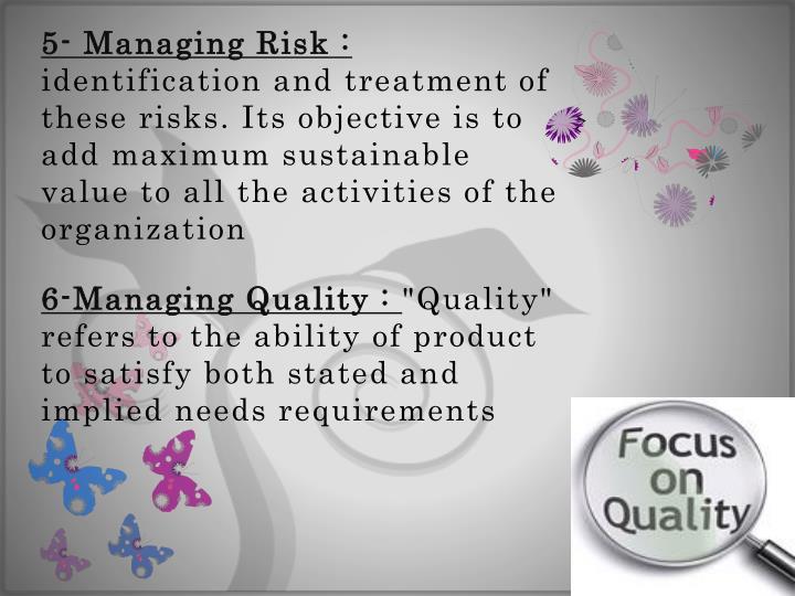 5- Managing Risk :