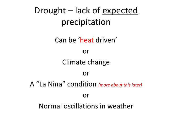 Drought – lack of