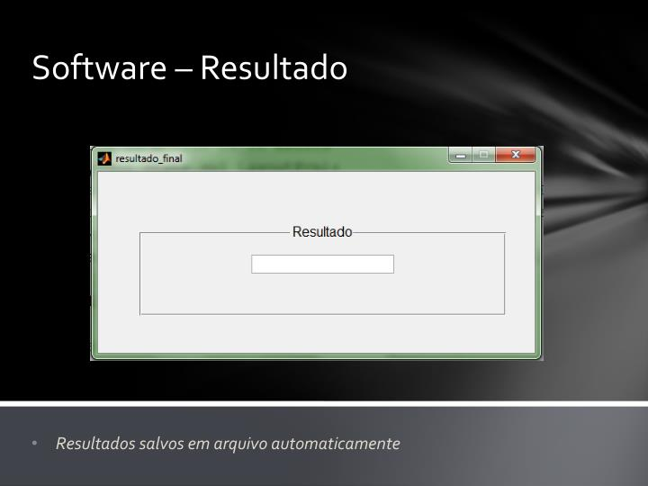 Software – Resultado