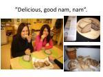 delicious good nam nam
