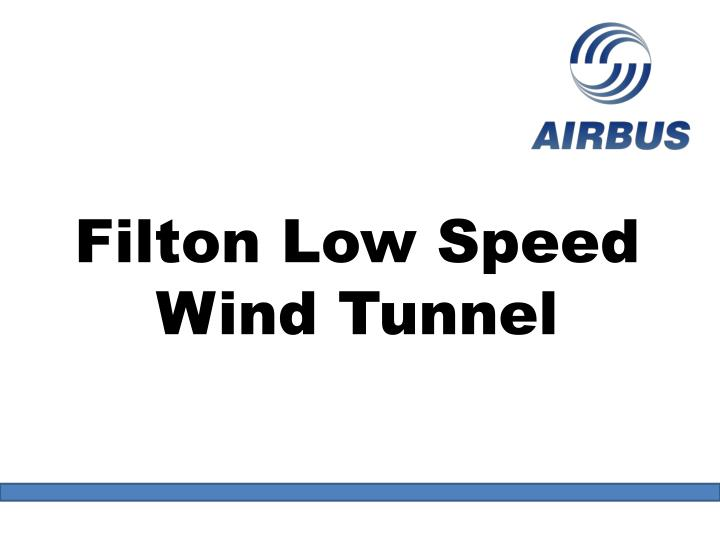 Filton Low Speed Wind Tunnel