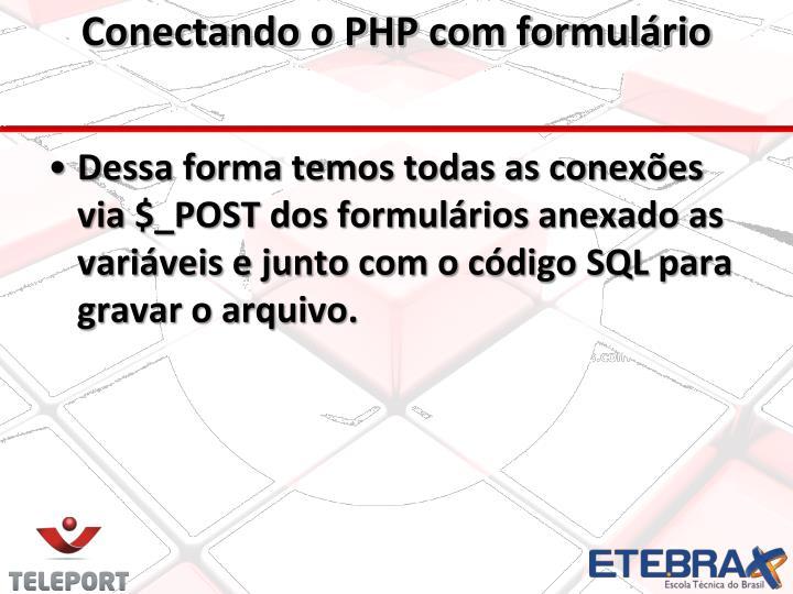 Conectando o PHP com formulário