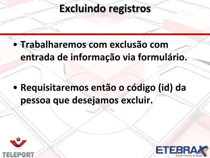 Excluindo registros