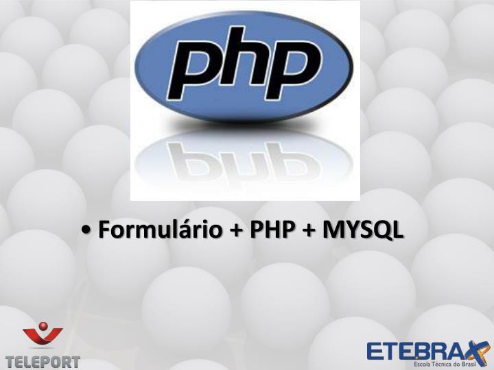 Formulário + PHP + MYSQL