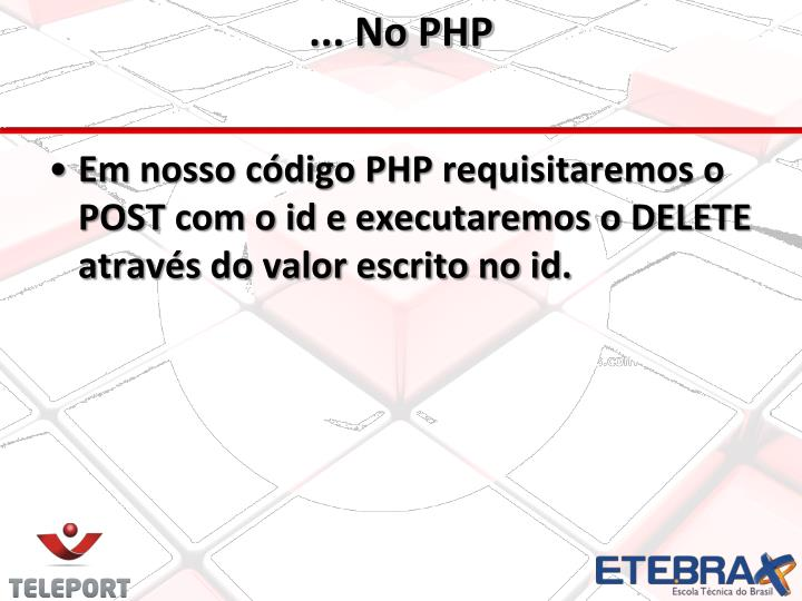 ... No PHP